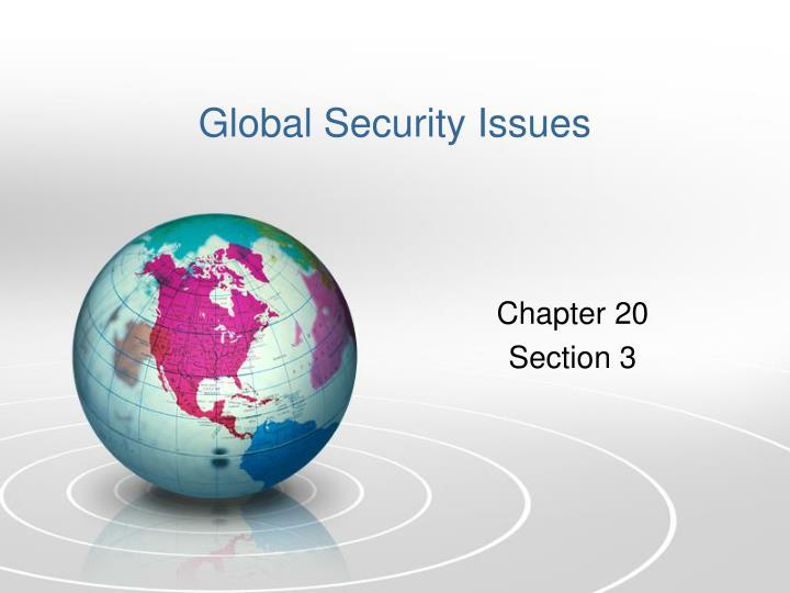 Global Security Issues