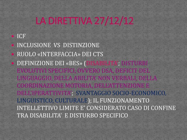 La direttiva 27 12 12
