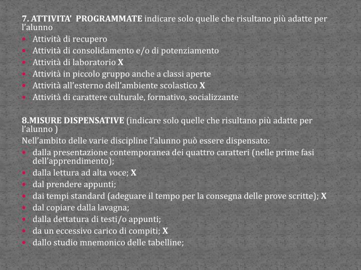 7. ATTIVITA'  PROGRAMMATE