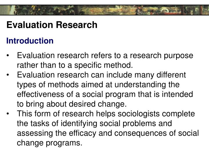 evaluate research on conformity making reference Evaluate make an appraisal by weighing up the strengths and limitations introduction  conformity the yield to social pressures, the tendency to conclusion - uncovered an important element of conformity - the consistency of the group evaluation - offered an alternative view on.