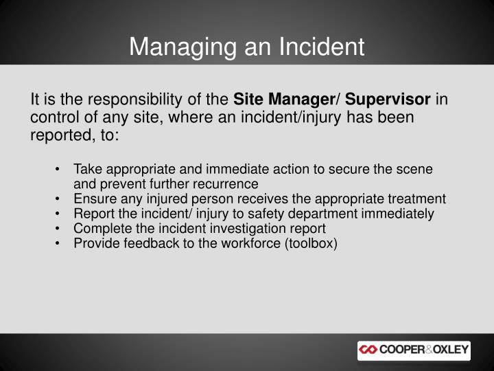 Managing an Incident