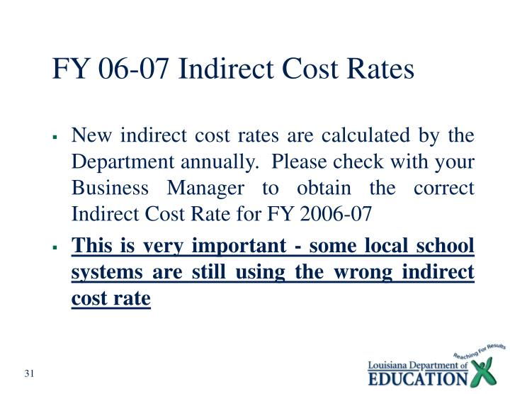 FY 06-07 Indirect Cost Rates
