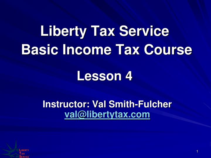 liberty tax service basic income tax course lesson 4 n.