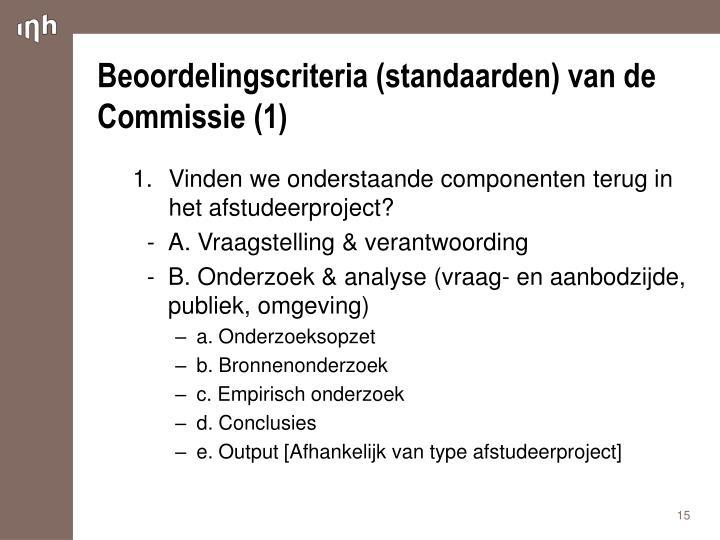 Beoordelingscriteria (standaarden) van de Commissie (1)
