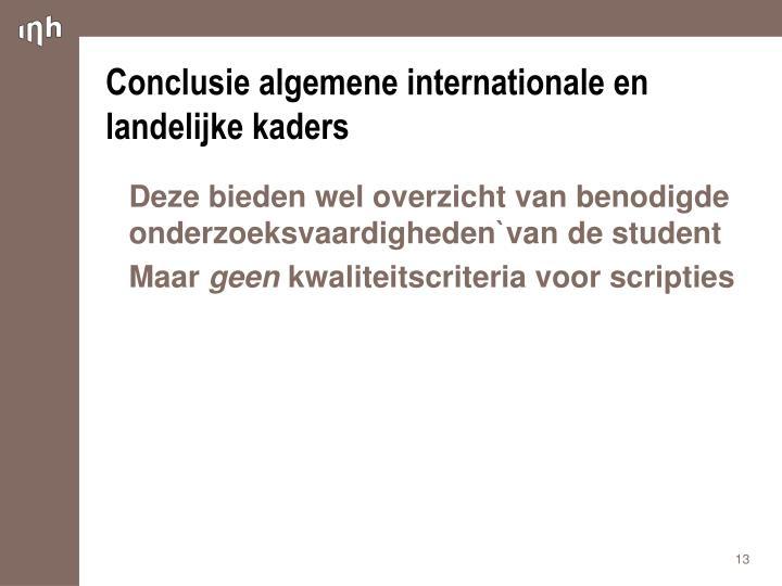 Conclusie algemene internationale en landelijke kaders