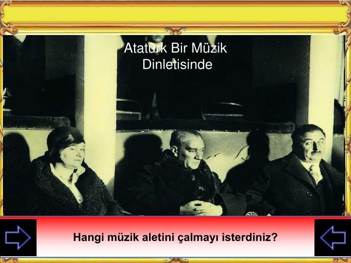 Atatürk Bir Müzik