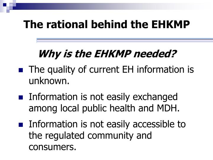 The rational behind the EHKMP