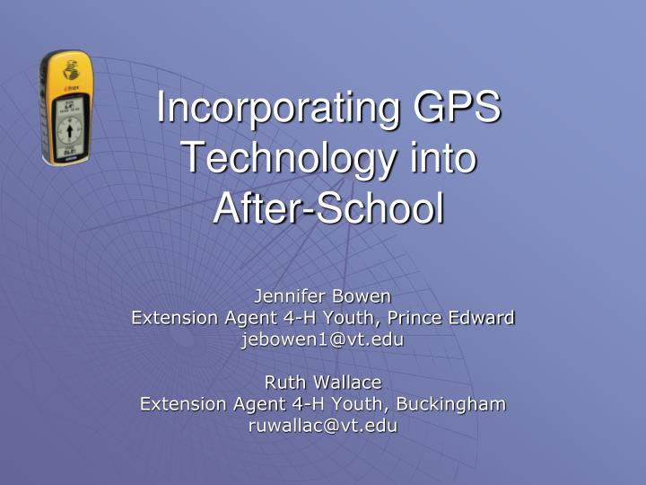 Incorporating gps technology into after school