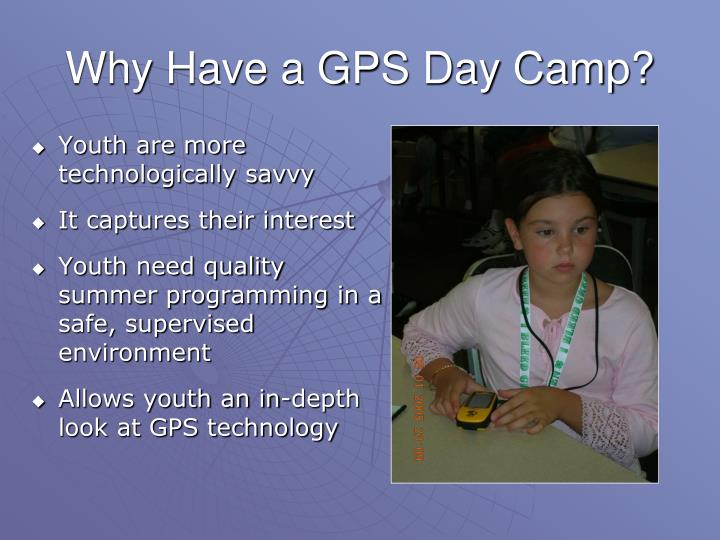 Why Have a GPS Day Camp?