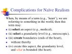 complications for na ve realism