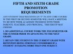 fifth and sixth grade promotion requirements1