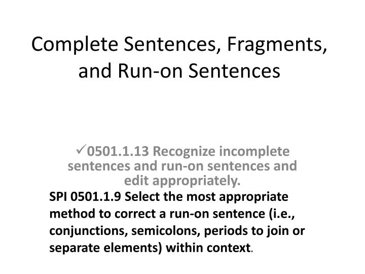 complete sentences fragments and run on sentences n.