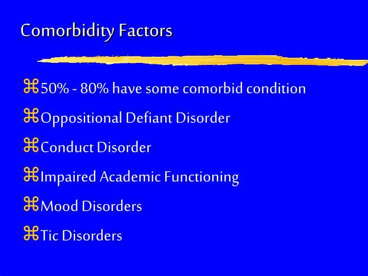 Comorbidity Factors