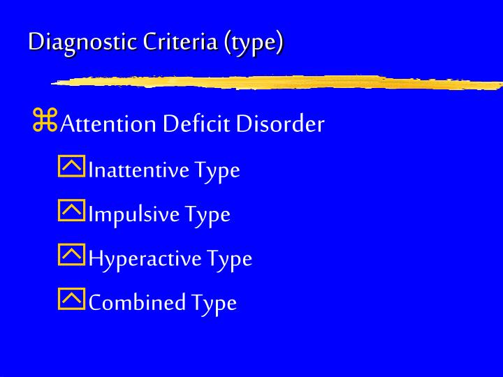 Diagnostic Criteria (type)