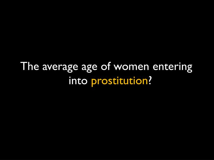 The average age of women entering into