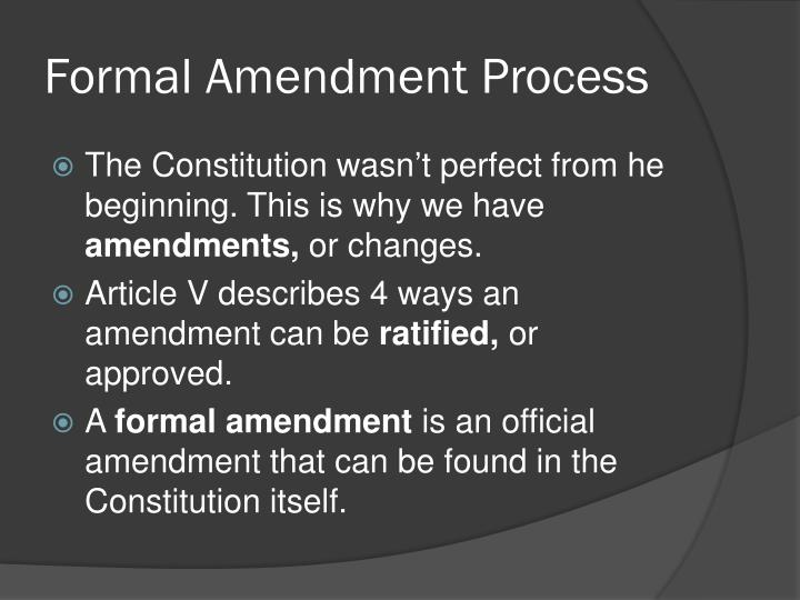 Ppt Section 2 Formal Amendment Powerpoint Presentation Id3101478