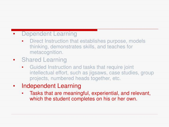 Dependent Learning