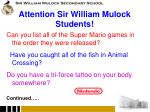 attention sir william mulock students