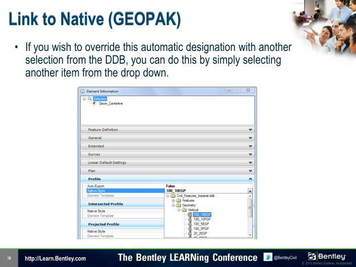 Link to Native (GEOPAK)