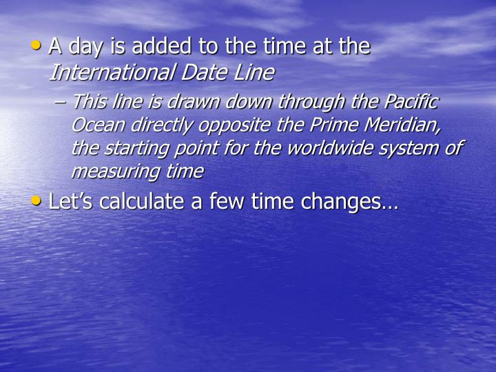 A day is added to the time at the