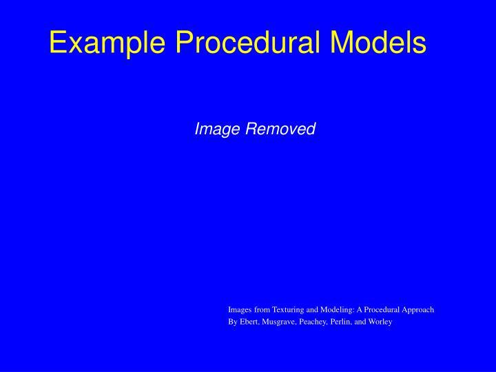 Example Procedural Models