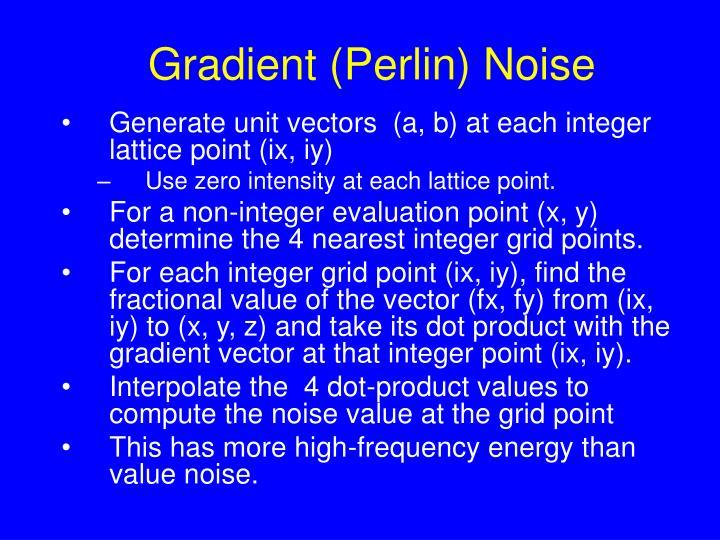 Gradient (Perlin) Noise
