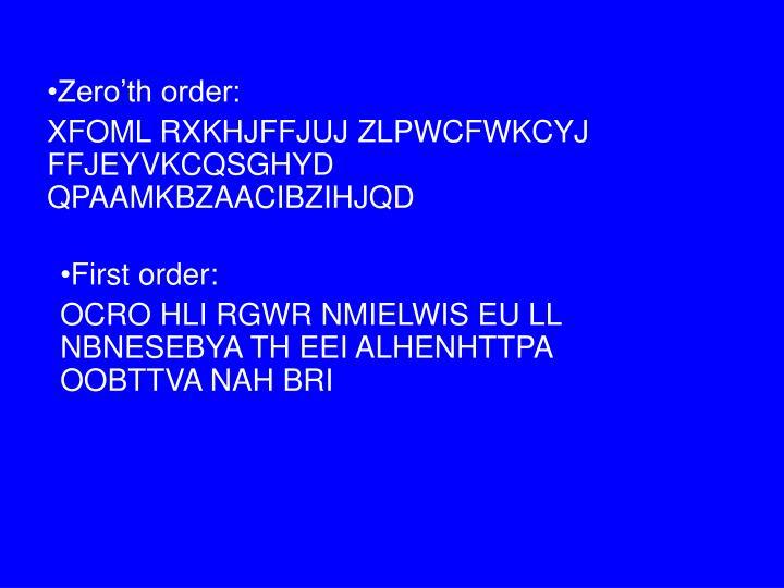 Zero'th order: