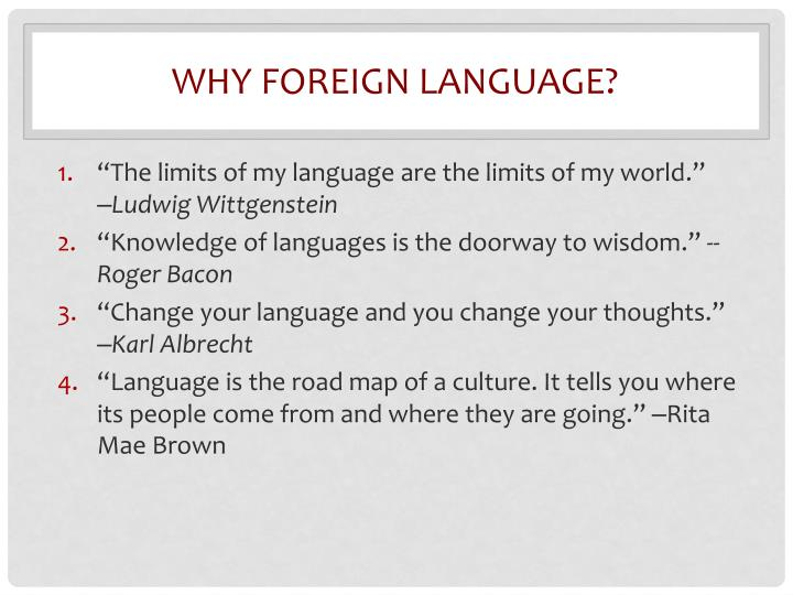 Why foreign language?