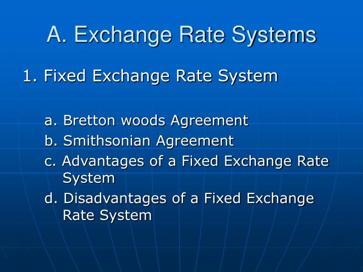 advantages and disadvantages of bretton woods system