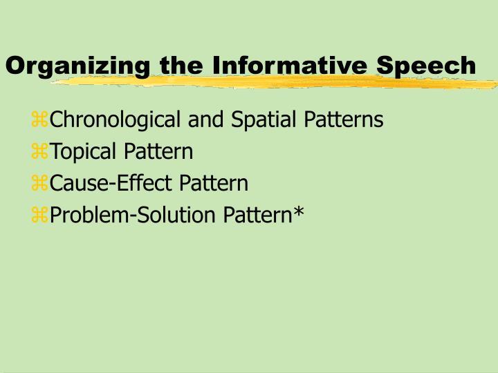 Organizing the Informative Speech