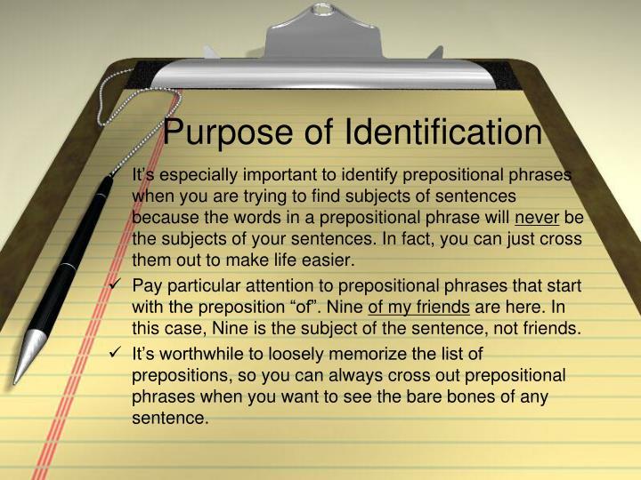 Purpose of Identification