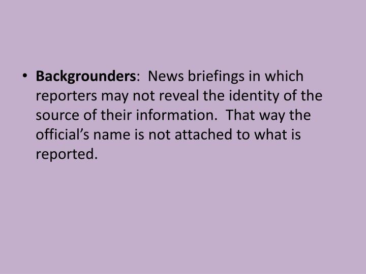 Backgrounders