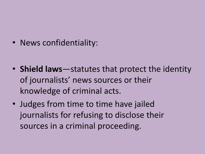 News confidentiality: