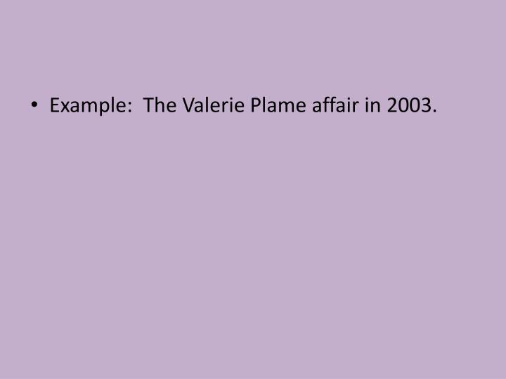 Example:  The Valerie