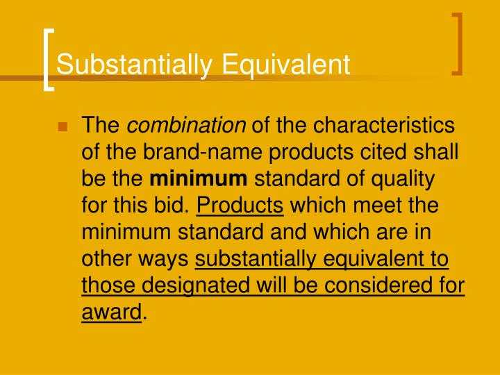 Substantially Equivalent
