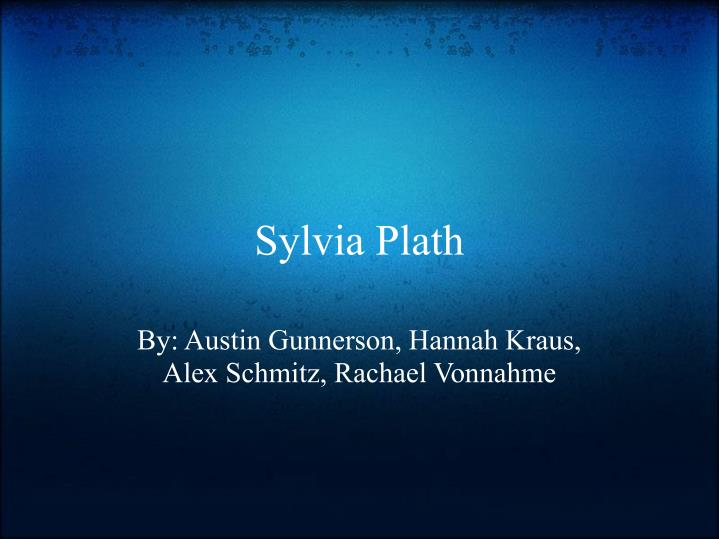 writing styles of sylvia plath Feminism is undeniably one of major themes in her poetry the following essay will also be discussing the feminist writing style of sylvia plath.