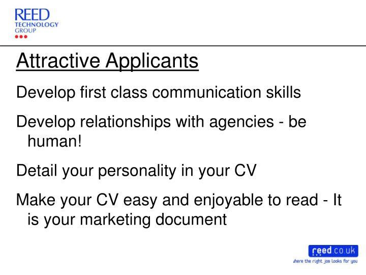 Attractive Applicants
