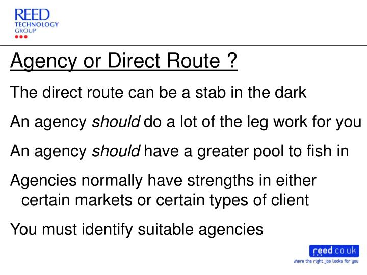 Agency or Direct Route ?