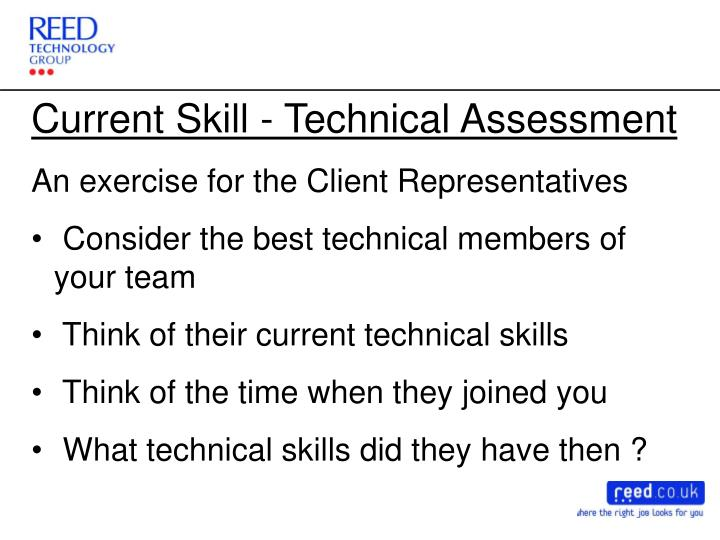 Current Skill - Technical Assessment