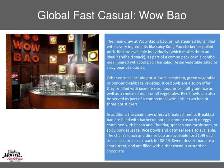 Global Fast Casual: Wow