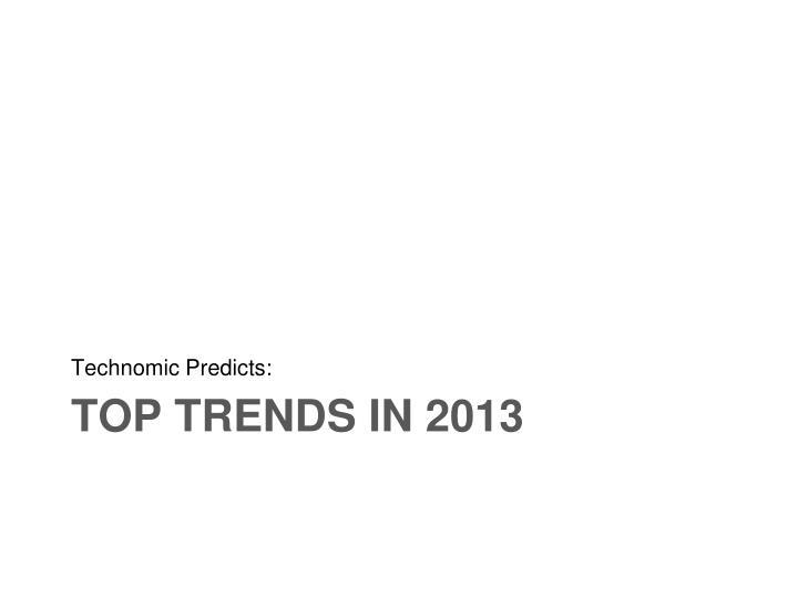 Technomic Predicts: