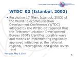 wtdc 02 istanbul 2002