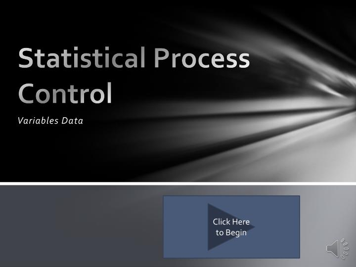 statistical process control and team pacific Statistical process control (spc), despite sounding esoteric, is a subject that every process owner and worker should - and can - understand, at least at a high level knowing whether a process is in control and stable is paramount to producing a product or service that meets customer needs.