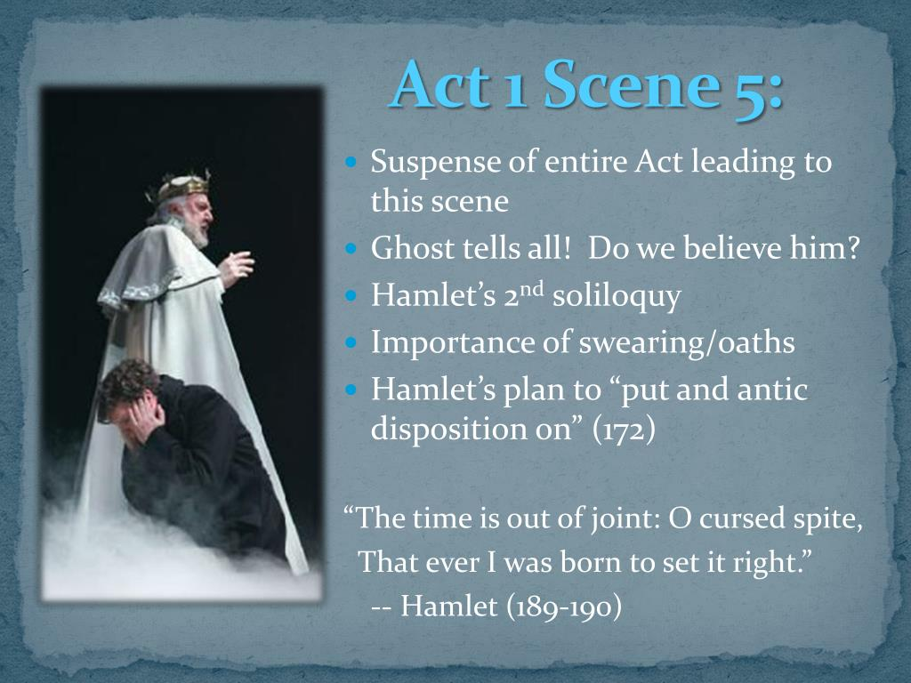 Ppt The Analytical Breakdown Of Hamlet Act 1 Powerpoint Presentation Id 3103295 Scene 5 Explanation