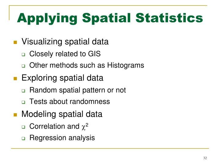 Applying Spatial Statistics