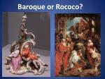 baroque or rococo