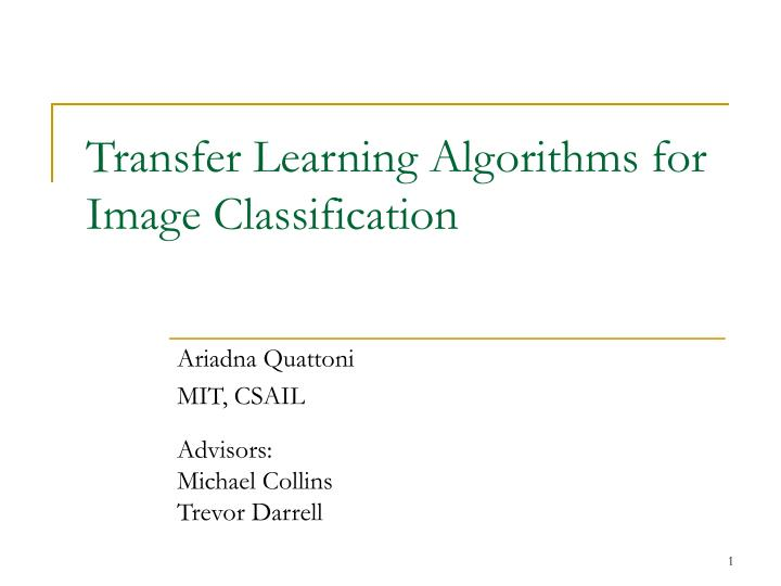Transfer learning algorithms for image classification