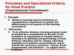 principles and operational criteria for good practice organizational commitment