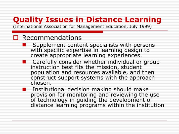 Quality Issues in Distance Learning
