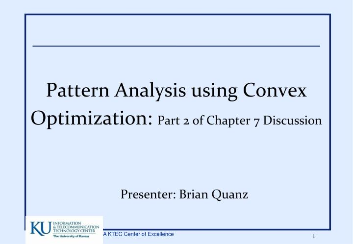 pattern analysis using convex optimization part 2 of chapter 7 discussion n.